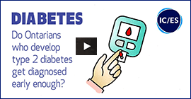 Do Ontarians who develop diabetes get diagnosed early enough?