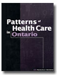 Patterns of Health Care in Ontario: ICES Practice Atlas. 1st Edition