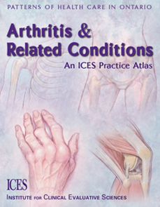 Arthritis and Related Conditions: An ICES Practice Atlas