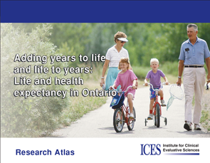 Adding Years to Life and Life to Years: Life and Health Expectancy in Ontario
