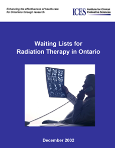 Waiting Lists for Radiation Therapy in Ontario