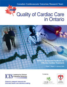 Quality of Cardiac Care in Ontario: EFFECT (Enhanced Feedback for Effective Cardiac Treatment)