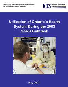 Utilization of Ontario's Health System During the 2003 SARS Outbreak