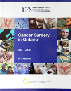 Cancer Surgery in Ontario: ICES Atlas. 2nd Edition