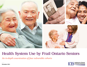 Health System Use by Frail Ontario Seniors: An In-Depth Examination of Four Vulnerable Cohorts