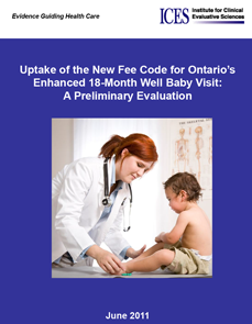 Uptake of the New Fee Code for Ontario's Enhanced 18-Month Well Baby Visit: A Preliminary Evaluation
