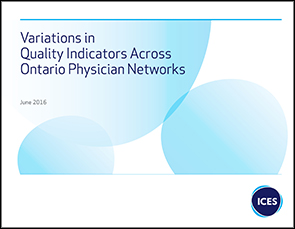 Variations in Quality Indicators Across Ontario Physician Networks