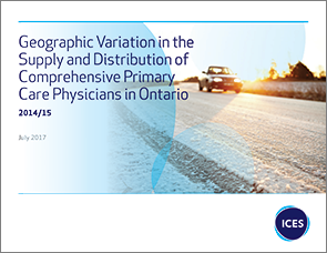 Geographic Variation in the Distribution of Ontario Primary Care Physicians