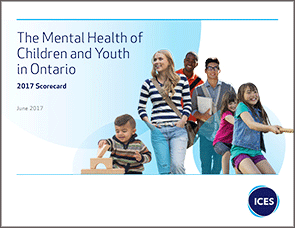 The Mental Health Of Children And Youth In Ontario 2017 Scorecard