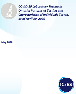 COVID-19 Laboratory Testing in Ontario: Patterns of Testing and Test Recipient Characteristics