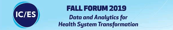 Fall Forum 2019: Data and Analytics for Health System Transformation