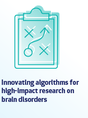 Innovative algorithms for high-impact research on brain disorders