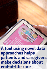 A tool using novel data approaches helps patients and caregivers make decisions about end-of-life care