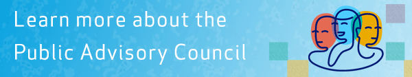 Learn more about the Public Advisory Council